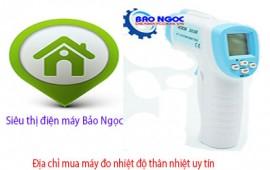 Địa chỉ mua máy đo nhiệt độ thân nhiệt giá rẻ tại TP. Hồ Chí Minh