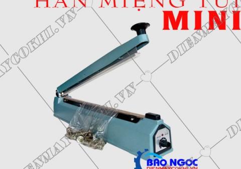 Máy hàn miệng túi mini là gì? Lợi ích của máy hàn mép túi mini?