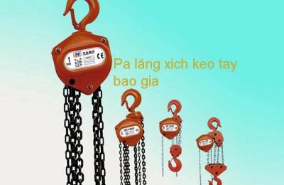 Pa lăng xích kéo tay báo giá tại Siêu thị điện máy cơ khí